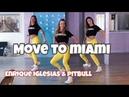 Move to Miami - Enrique Iglesias, Pitbull - Easy Fitness Dance Choreography - Coreo - Baile -Zumba