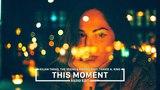 Kilian Taras, The Vegas &amp Piperis feat. Travis A. King - This Moment (Radio Edit)