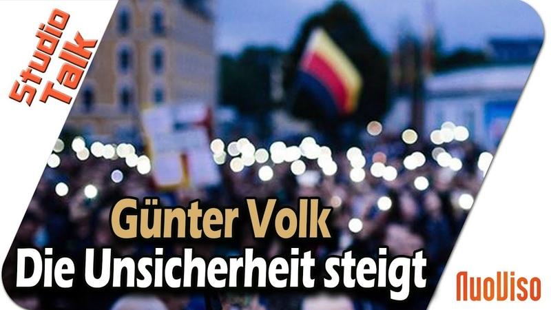 Die Unsicherheit steigt - Günter Volk im NuoViso Talk
