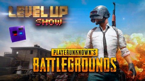Level Up Show, 3 сезон, 1 серия. Обзор PlayerUnknown's Battlegrounds