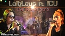 Laib Laus Ft ICU Live In Miss Hmong Thailand 2012