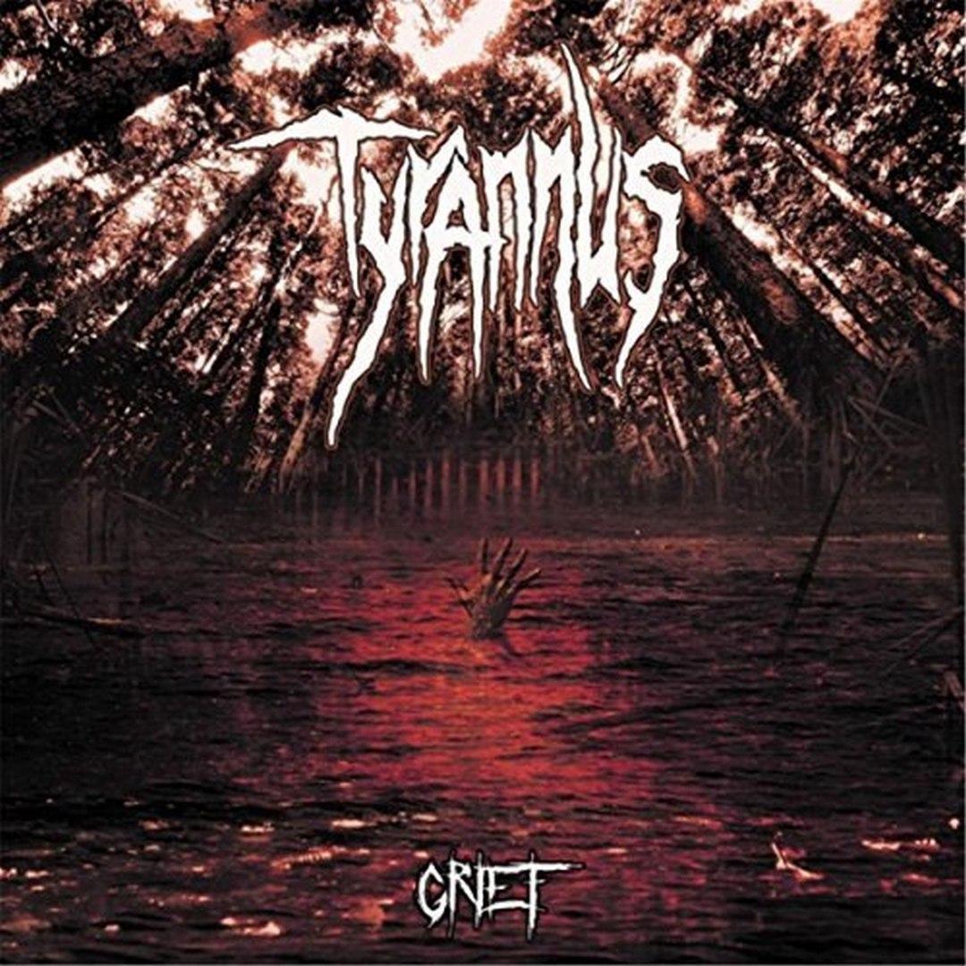 Tyrannus - Grief (2017)