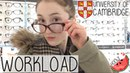 CAMBRIDGE UNIVERSITY WORKLOAD I NEED GLASSES