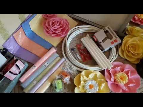 Мои покупки для изготовления Больших цветов из Изолона, фоамирана, гофрированной бумаги