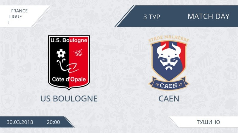 AFL18. France. Ligue 1. Boulogne - Caen.