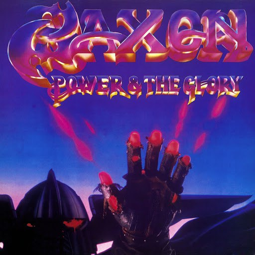 Saxon альбом Power and the Glory (2009 Remastered Version)