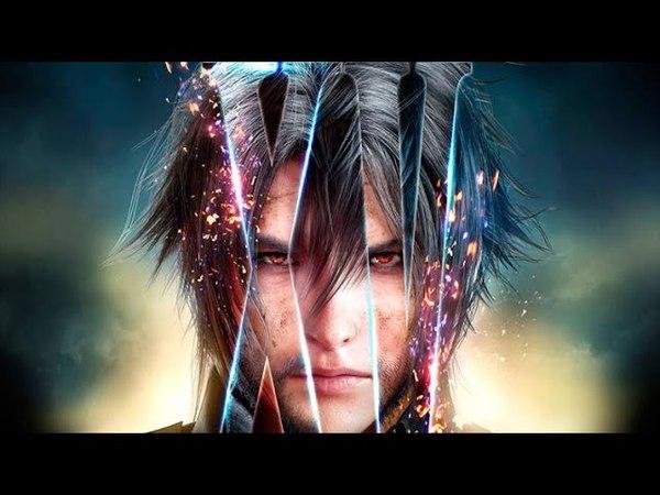Final Fantasy XV Royal Edition   Трейлер   PS4/XONE/PC