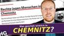 Chemnitz ist unschuldig! Politik und Medien NICHT!