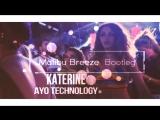 Katerine - Ayo Technology (Malibu Breeze Bootleg)
