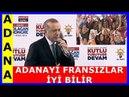 Cumhurbaşkanı Erdoğan'ın Adana İl Kongresi Konuşması 01.04.2018