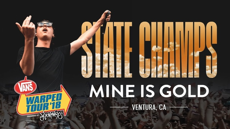 State Champs - Mine Is Gold LIVE! Vans Warped Tour 2018
