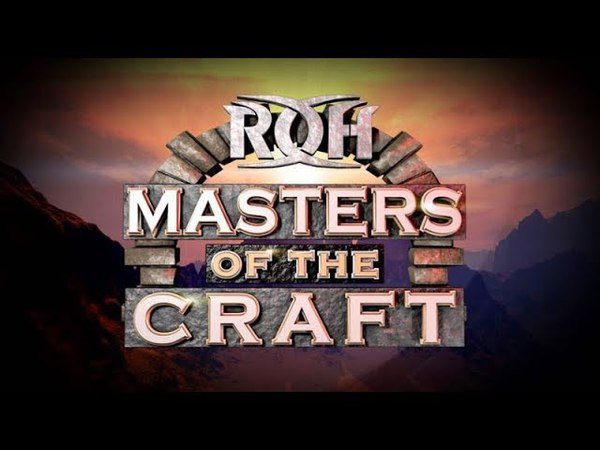 RoH Masters of the Craft 2018: Castle VS Scurrl VS Martinez vs BCB Highlights