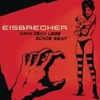 Eisbrecher альбом Kann denn Liebe Sünde sein?