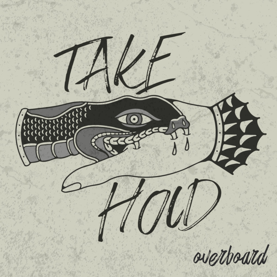 Take Hold - Overboard [single] (2018)