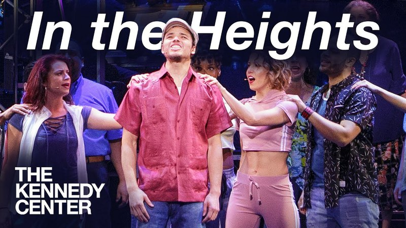 Broadway Center Stage: In the Heights | The Kennedy Center