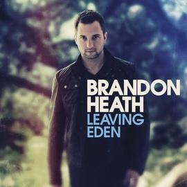 Brandon Heath альбом Leaving Eden
