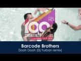 Barcode Brothers - Dooh Dooh (Dj Yurban remix)