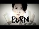 Himchan BURN
