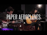 Paper Aeroplanes - Emily Ont Sofa Gibson Sessions