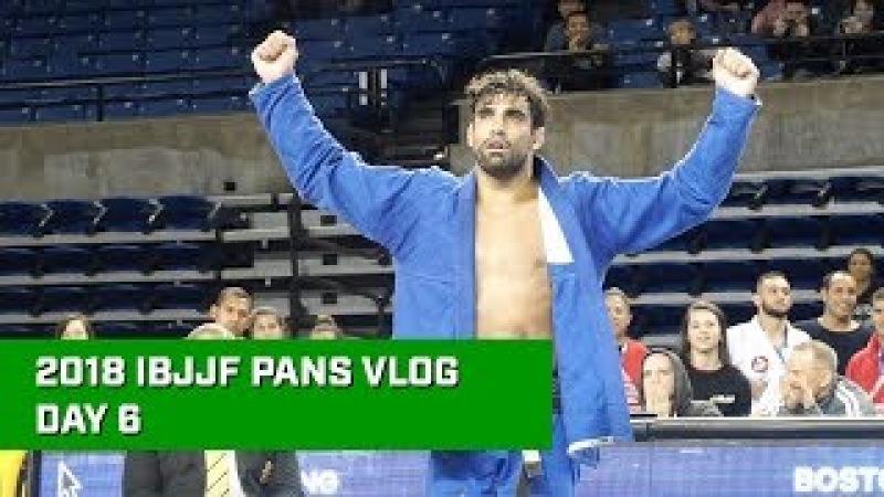 Best 2018 IBJJF Pans Vlog Ever - Day 6