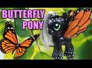 Custom MONARCH BUTTERFLY PONY Tutorial My Little Pony
