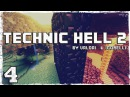 [Coop] Minecraft Technic Hell 2. 4: Дом, милый дом.