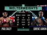 Paul Daley vs Lorenz Larkin HIGHLIGHTS