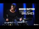 Jason Sutter Finding Your Voice with Brushes - FULL DRUM LESSON Drumeo