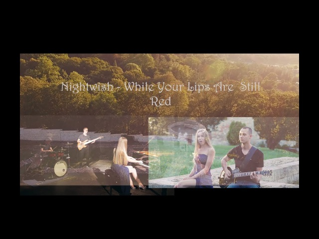 Nightwish - While Your Lips Are Still Red (full band cover) by ForWild
