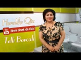Telli Borcali - Horuklu Qiz (Super toy mahnisi) 2018