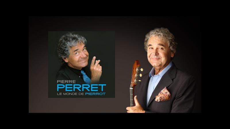 Pierre Perret - Fillette, le bonheur c'est toujours pour demain