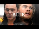 THOR and LOKI - Everything is blue