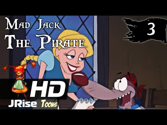 Бешеный Джек пират мультсериал 03 ⚓️ Мультик про пиратов