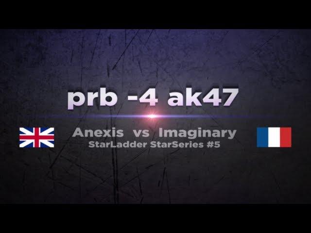 Anexis prb vs imG @ SLTV StarSeries 5