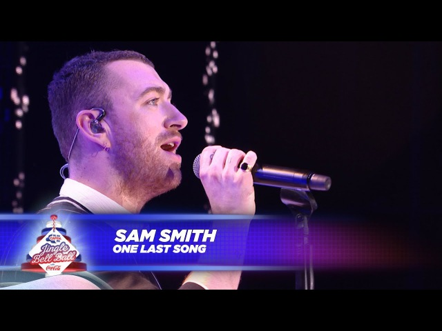 Sam Smith - 'One Last Song' - (Live At Capital's Jingle Bell Ball 2017)