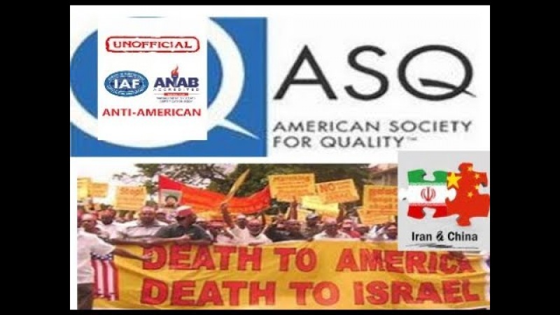 ASQ Terrorist Associations Can Kill You ANSI ASQ national accreditation board ANAB China Led IAF