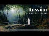 Russian Classical Music Tchaikovsky, Prokofiev, Rachmaninoff, Rimskij-Korsakov