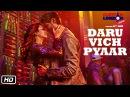 Daru Vich Pyaar Video Song Guest iin London Raghav Sachar Kartik Aaryan Kriti Kharbanda