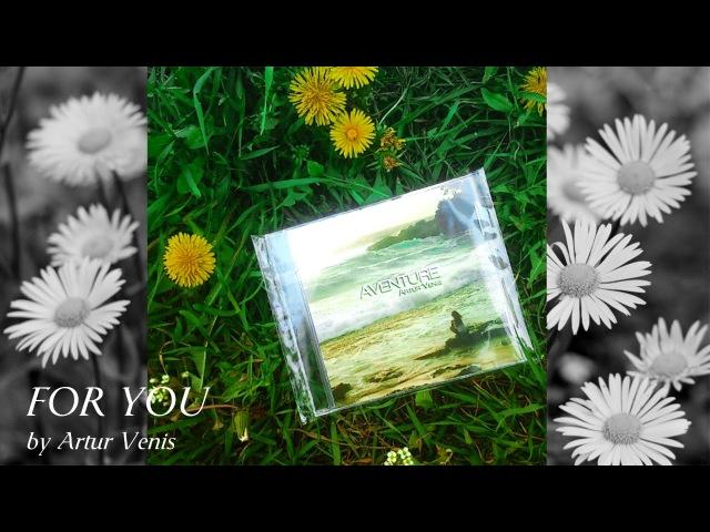 Artur Venis - For You