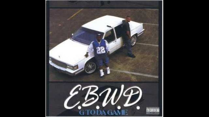 E.B.W.D. - Somein For The Trey