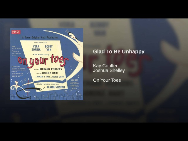 Glad To Be Unhappy (On Your Toes/1954 Original Broadway Cast/Remastered)