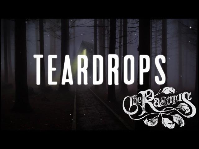 The Rasmus - Teardrops (Lyric Video)