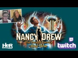 Nancy Drew The Deadly Device Day One Twitch  HeR Interactive