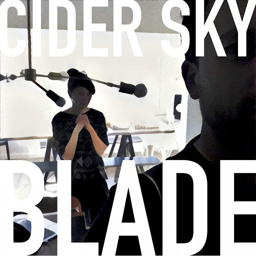 Cider Sky альбом Blade
