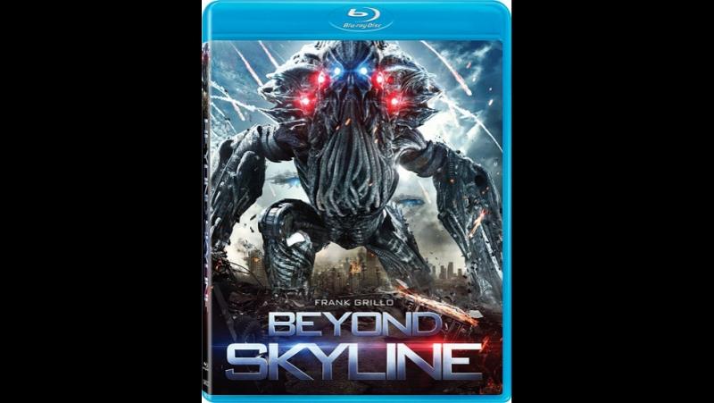Скайлайн 2 (2017) ужасы, фантастика, боевик, триллер, приключения