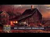 Best Country Drinking Songs of All Time Classic Country Drinking Songs