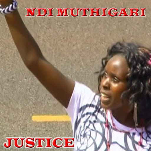 Justice альбом Ndi Muthigari