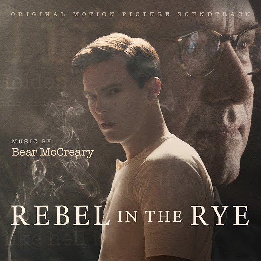 Bear McCreary альбом Rebel in the Rye (Original Motion Picture Soundtrack)
