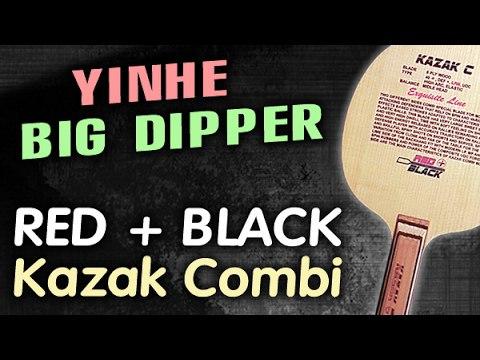 Test YINHE Big Dipper on RED BLACK Kazak C Kazak Combi