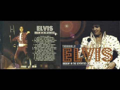 Elvis Presley T R O U B L E Elvis rockin' in the Seventies